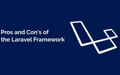 Laravel Web Development- Pros & Cons